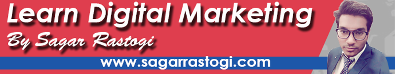 learn digital marketing by sagar rastogi